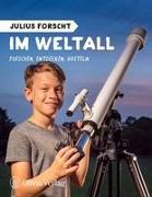 Julius forscht - Im Weltall