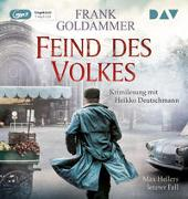 Feind des Volkes. Max Hellers letzter Fall