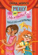 Molly und Miranda − Theater mit Banane