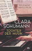 Clara Schumann – Tochter der Musik