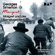 Maigret und der Samstagsklient