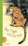 Der Tiger unter der Stadt