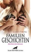Familien Geschichten   Erotischer Roman