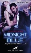 Midnight Blue - Die Jagd nach der Lust   Erotischer Roman