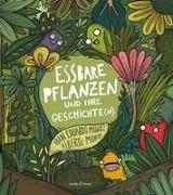 Essbare Pflanzen und ihre Geschichte( n)