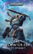 Warhammer 40.000 - Das Helwinter - Tor