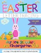 Easter Letter Tracing for Preschoolers and Kindergarten Kids