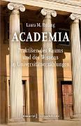 Academia. Praktiken des Raums und des Wissens in Universitätserzählungen