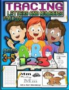 Tracing letters and numbers for kids ages 3-5: Preschool Learning Activities Preschool Math Workbook & Alphabet Tracing Book Kindergarten Handwriting