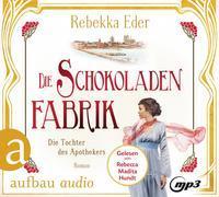 Die Schokoladenfabrik - Die Tochter des Apothekers