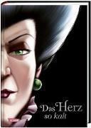 Disney – Villains 8: Das Herz so kalt (Cinderella)