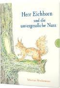 Herr Eichhorn und die unvergessliche Nuss