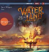 Waterland – Ozean in Flammen