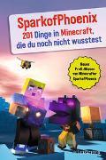 SparkofPhoenix: 201 Dinge in Minecraft, die du noch nicht wusstest