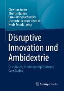 Disruptive Innovation und Ambidextrie