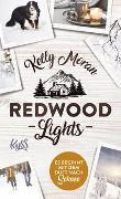 Redwood Lights – Es beginnt mit dem Duft nach Schnee