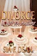 Divorce Is Not an Answer