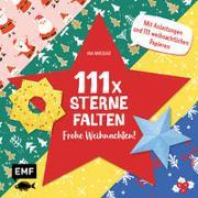 111 x Sterne falten – Frohe Weihnachten!
