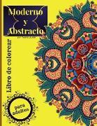 Libro de colorear moderno y abstracto para adultos