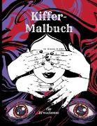 Kiffer-Malbuch für Erwachsene