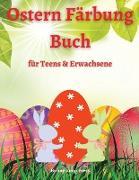 Ostern Färbung Buch für Jugendliche & Erwachsene
