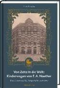 Von Zeitz in die Welt: Kinderwagen von E. A. Naether