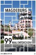 Magdeburg 99 Mal entdecken!