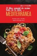 El libro esencial de cocina lenta de la dieta mediterránea