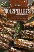 Das Holzpellets & Räucherkochbuch