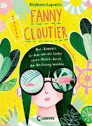 Fanny Cloutier (Band 3) - Der Sommer, in dem mir die Liebe einen Strich durch die Rechnung machte