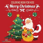 MERRY CHRISTMAS - Coloring Book For Kids