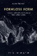 Formlose Form