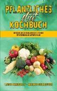 Pflanzliches Diät-Kochbuch