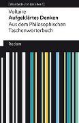 Aufgeklärtes Denken. Aus dem Philosophischen Taschenwörterbuch