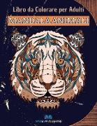 MANDALA ANIMALI - Libro da colorare per adulti