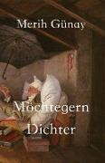 Möchtegern-Dichter