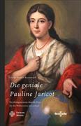 Die geniale Pauline Jaricot