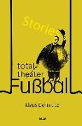 Total-Theater Fußball