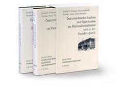 Österreichische Banken und Sparkassen im Nationalsozialismus und in der Nachkriegszeit Gesamtwerk
