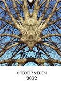 SPIEGELWESEN (Wandkalender 2022 DIN A3 hoch)