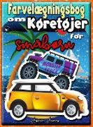 Farvelægningsbog om Køretøjer for Småbørn