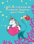 Libro de Colorear de Criaturas Mágicas para niños