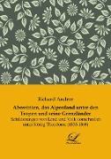 Abessinien, das Alpenland unter den Tropen und seine Grenzländer