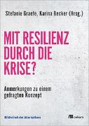 Mit Resilienz durch die Krise?