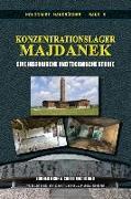 Konzentrationslager Majdanek: Eine historische und technische Studie