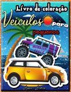 Livro de Coloração Veículos para Pequenos