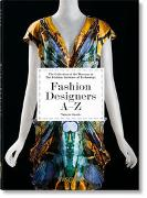 Fashion Designers A-Z. 40th Ed