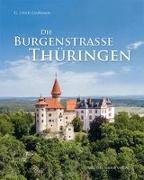 Die Burgenstraße Thüringen