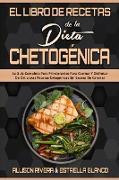 El Libro De Recetas De La Dieta Chetogénica