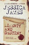 Liberty and Destiny: A Novella of the American Revolution